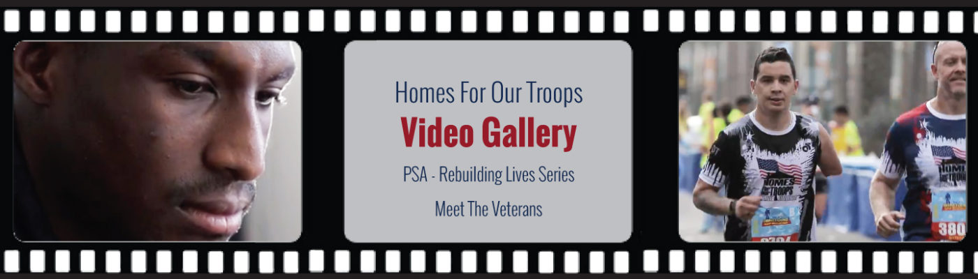 Homes For Our Troops - Video Gallery