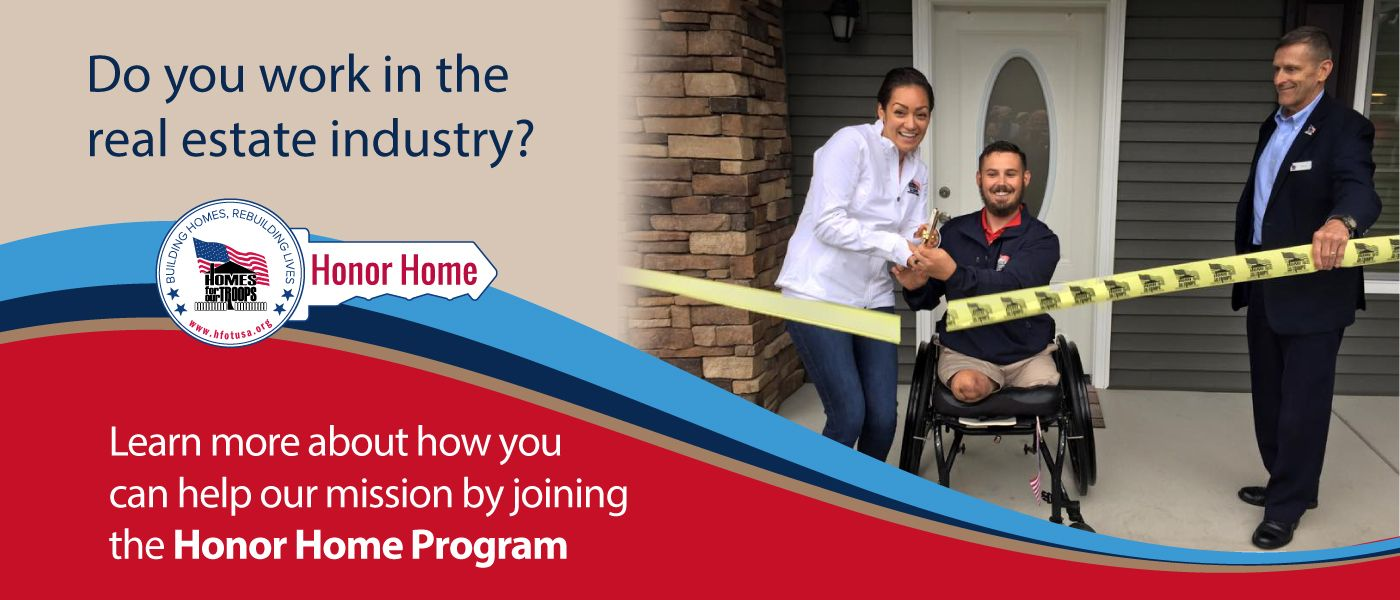 Homes For Our Troops - Honor Home Program for Real Estate Professionals