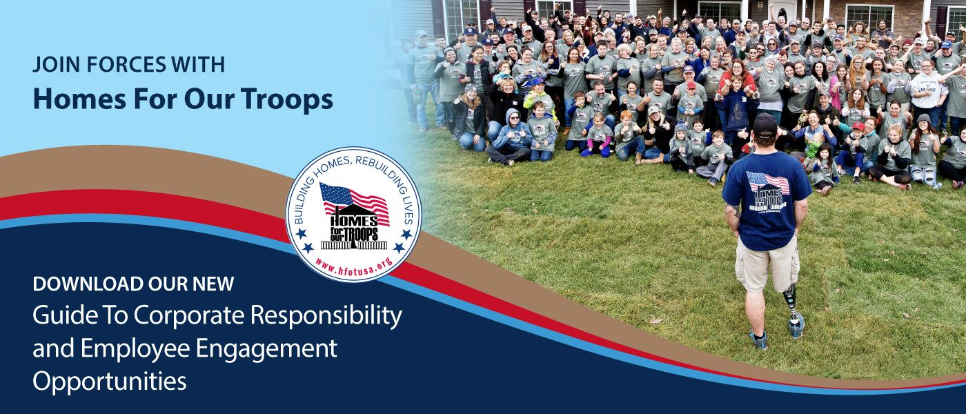 Homes For Our Troops Corporate Giving and Employee Engagement