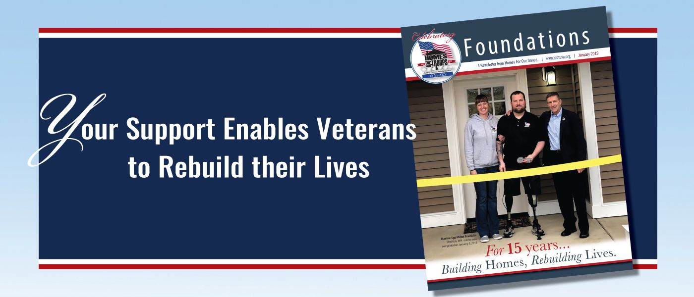 Homes For Our Troops - Foundations Newsletter for January 2019