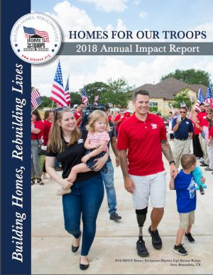 Homes For Our Troops - 2018 Annual Report